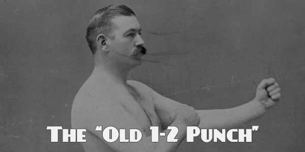 The Old 1-2 Punch